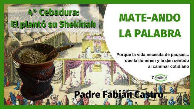 mate-ando la Palabra sobre la Shekinah